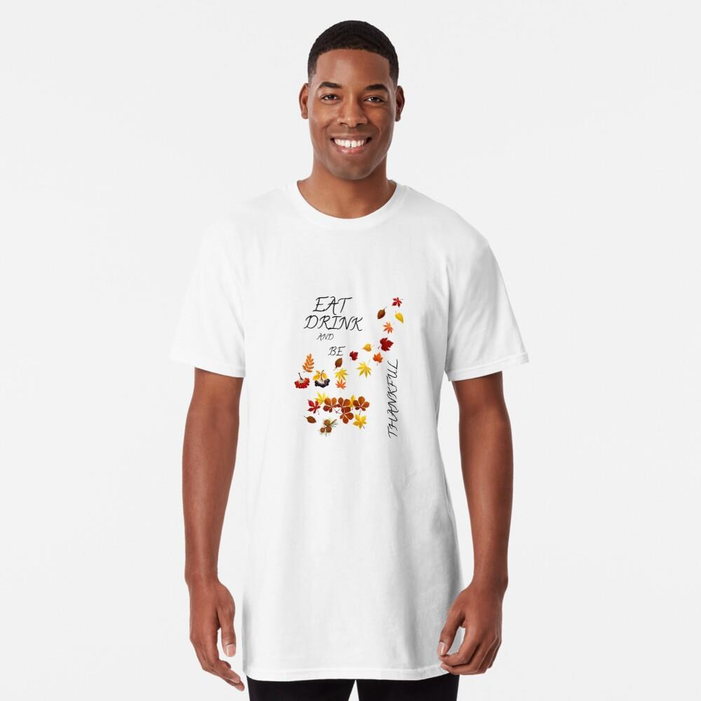Eat drink and be thankful thankgiving morning sweetie Shirt