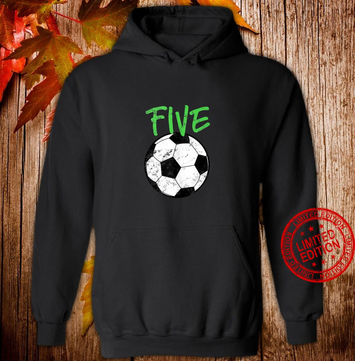 Soccer 5 Years Old Soccer Design Shirt hoodie