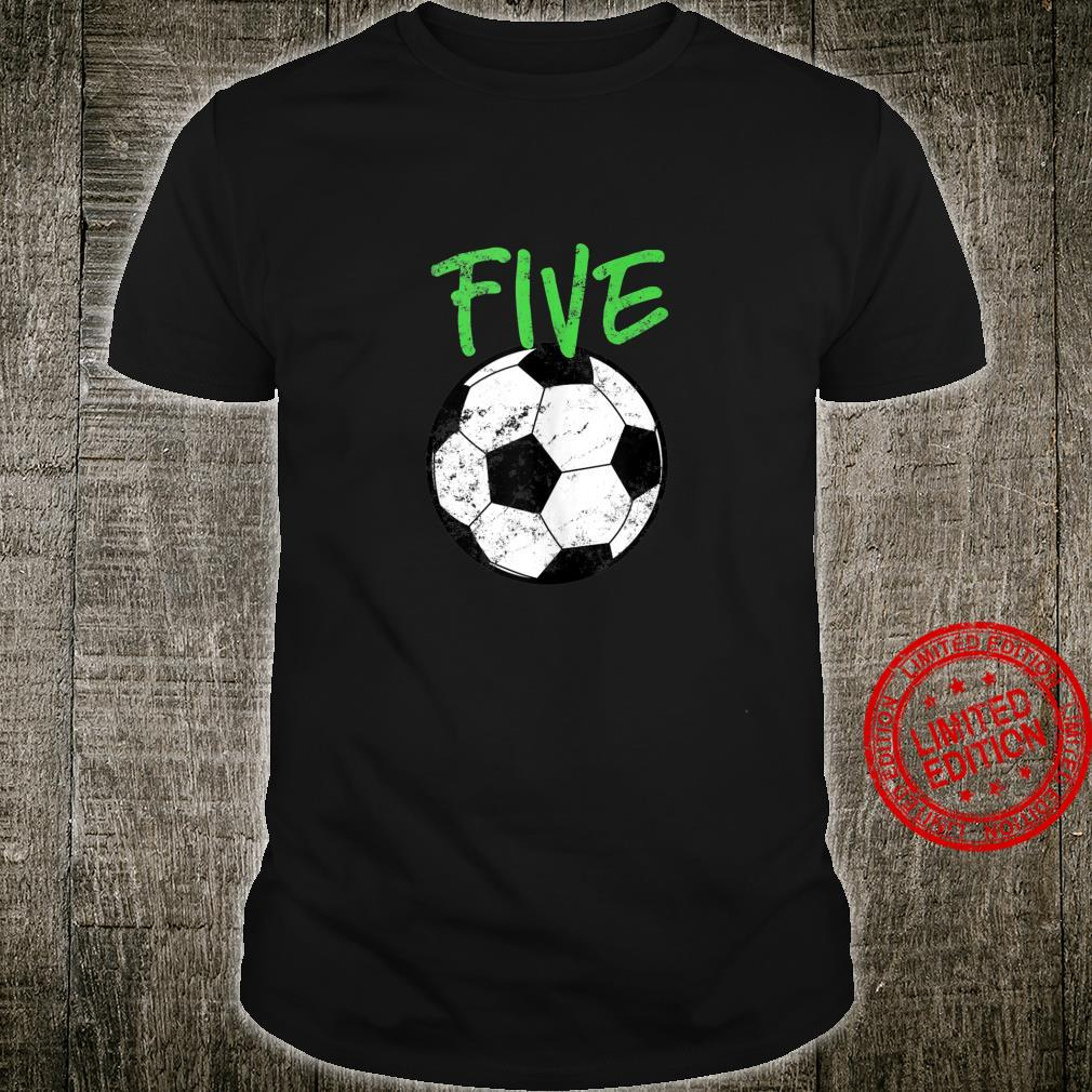 Soccer 5 Years Old Soccer Design Shirt