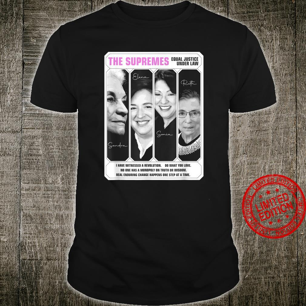 The Supremes Female Supreme Court Justices SCOTUS Shirt