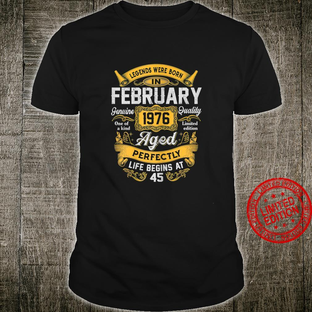 Womens Legends Born In February 1976 45th Bday 45 Years Old Shirt